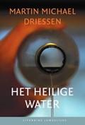 Het heilige water (set) | Martin Michael Driessen |