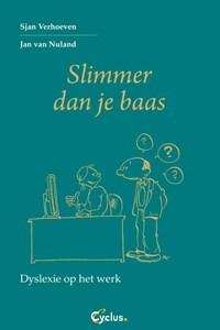 Slimmer dan je baas | Sjan Verhoeven & Jan van Nuland |