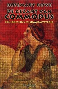 De gezant van Commodus | Rosemary Rowe |
