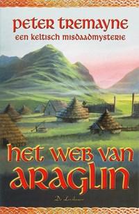 Het web van Araglin   Peter Tremayne  