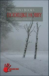 District heuvelrug 06. dodelijke hobby | M.P.O. Books |