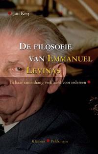 De filosofie van Emmanuel Levinas | Jan Keij |