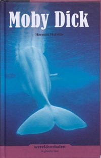 Moby Dick   Herman Melville  