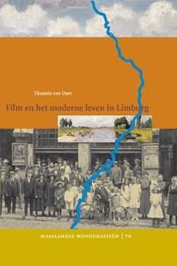 Film en het moderne leven in Limburg   T. van Oort  