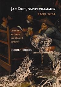 Jan Zoet, Amsterdammer 1609-1674 | R. Cordes |