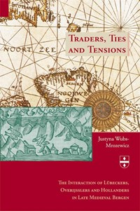 Traders, Ties and Tensions | J.J. Wubs-Mrozewicz |