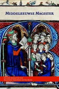 Middeleeuwse Magister   M. Teeuwen ; Emilie Rose  