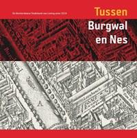 Tussen Burgwal en Nes   M. Carasso-Kok ; C. van Lakerveld  