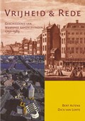 Vrijheid en rede   Bert Altena & Dick van Lente  