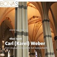 Carl (Karel) E.M.H.A.F. Weber (1820-1908) | André van Deursen |