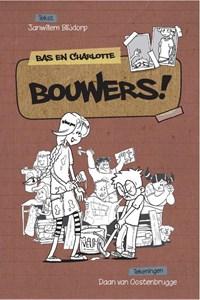 Bouwers!   Janwillem Blijdorp  