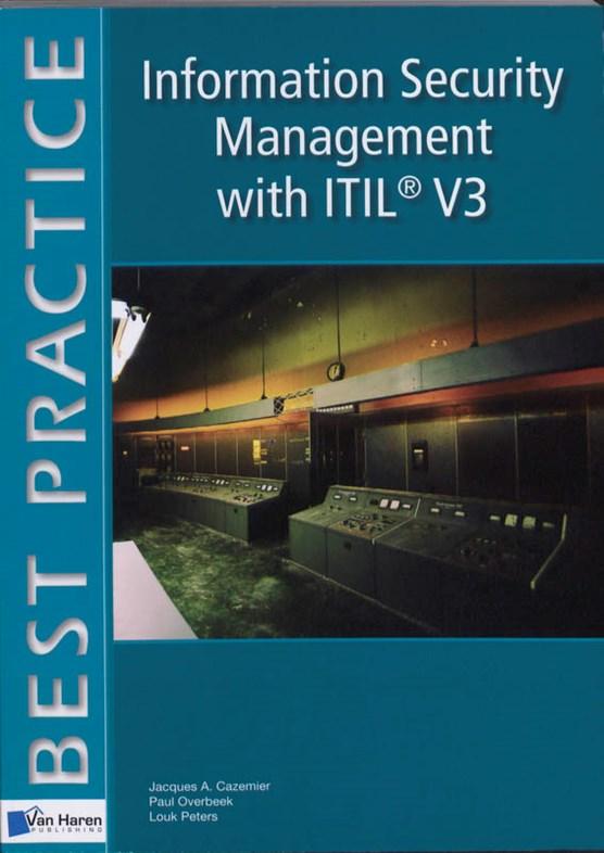 Information Security Management with ITIL V3