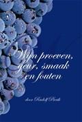 Wijn proeven, geur, smaak en fouten | Rudolf Pierik |