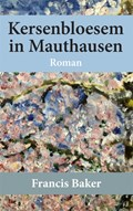 Kersenbloesem in Mauthausen | Francis Baker |