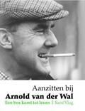 Aanzitten bij Arnold van der Wal   R Vlug  