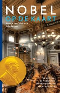 Nobel op de kaart   Martijn van Calmthout; Jelle Reumer  