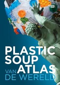 Plastic soup atlas van de wereld | Michiel Roscam Abbing |