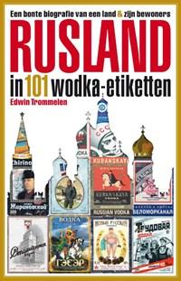 Rusland in 101 wodka-etiketten | Edwin Trommelen |