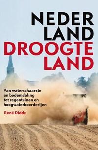 Nederland Droogteland   René Didde  