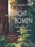 De kracht van bomen   Claudia Köller  