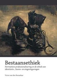 Bestaansethiek   V. van den Bersselaar  