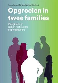 Opgroeien in twee families | Yvonne Aartsen ; Marieke KleinEntink ; Gé Haans |