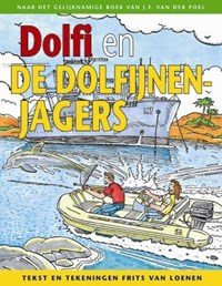 Dolfi en de dolfijnenjagers   Frits van Loenen ; J.F. van der Poel  