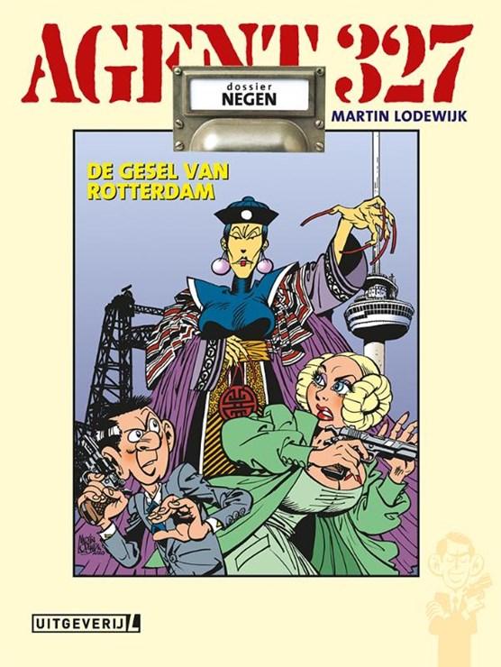 Agent 327 Hc09. de gesel van rotterdam (herdruk)
