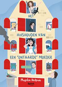 Het huishouden van een 'ontaarde' moeder   Marjolein Hurkmans  