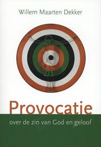 Provocatie | Willem-Maarten Dekker |