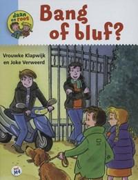 Bang of bluf?   Vrouwke Klapwijk  
