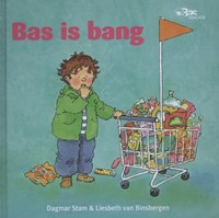 Bas is bang | Liesbeth van Binsbergen |