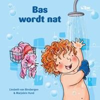 Bas wordt nat | Liesbeth van Binsbergen |