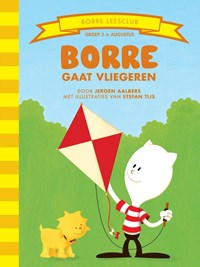 Borre gaat vliegeren | Jeroen Aalbers & Stefan Tijs |