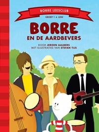 Borre en de aardbevers   Jeroen Aalbers  
