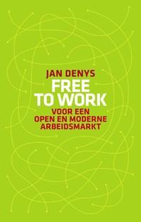 Free to work   Jan Denys  