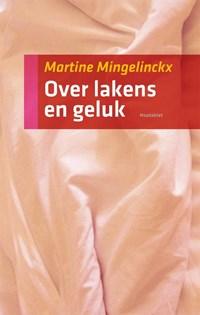 Over lakens en geluk   Martine Mingelinckx  