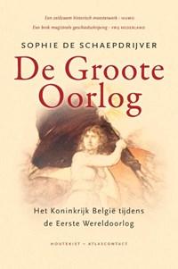 De Groote Oorlog | Sophie De Schaepdrijver |