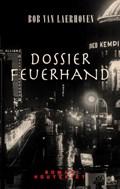 Dossier Feuerhand   Bob Van Laerhoven  