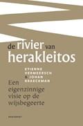 De rivier van Herakleitos | Etienne Vermeersch ; Johan Braeckman |