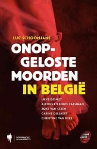 True Crime Onopgeloste moorden in Belgie | Luc Schoonjans & Annelies Roebben |