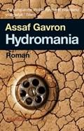 Hydromania | Assaf Gavron |