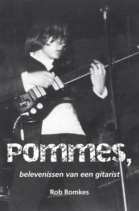 Pommes, belevenissen van een gitarist