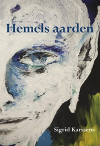 Hemels aarden | Sigrid Karssens |