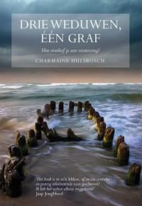 Drie weduwen, een graf | Charmaine Hulsbosch |
