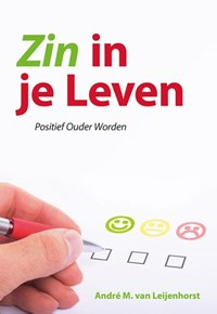 Zin in je leven   André M. van Leijenhorst  