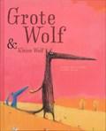 Grote wolf en kleine wolf | Nadine Brun-Cosme |