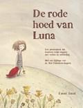 De rode hoed van Luna | Emmi Smid ; Riet Fiddelaers-Jaspers |