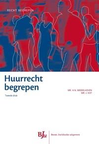 Huurrecht begrepen   H.N. Middelhoven ; Jeroen Kist  