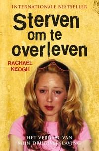 Sterven om te overleven | Rachael Keogh |